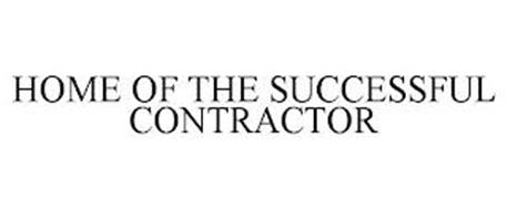 HOME OF THE SUCCESSFUL CONTRACTOR