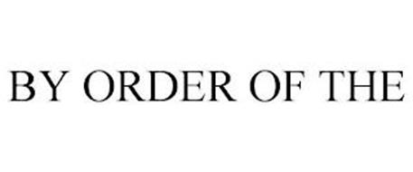 BY ORDER OF THE