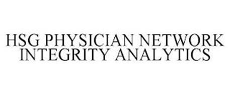 HSG PHYSICIAN NETWORK INTEGRITY ANALYTICS
