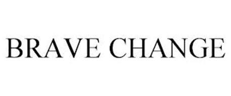 BRAVE CHANGE