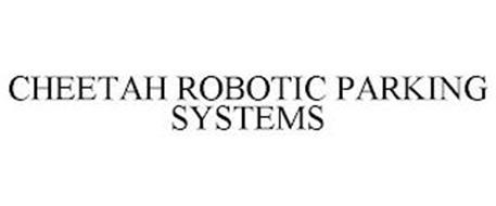 CHEETAH ROBOTIC PARKING SYSTEMS
