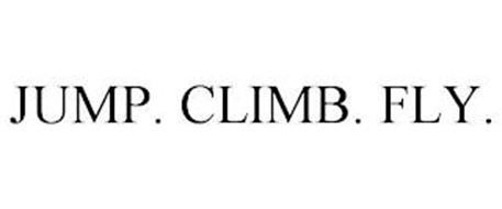 JUMP. CLIMB. FLY.