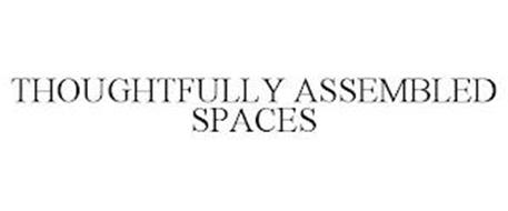THOUGHTFULLY ASSEMBLED SPACES
