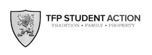 TFP STUDENT ACTION TRADITION FAMILY PROPERTY