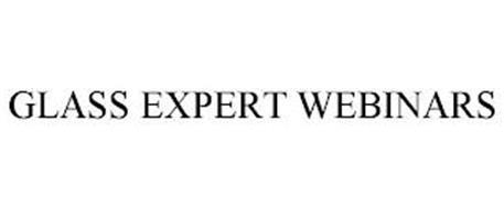 GLASS EXPERT WEBINARS