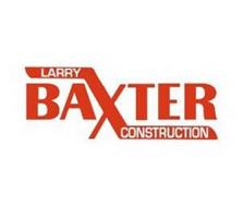 LARRY BAXTER CONSTRUCTION