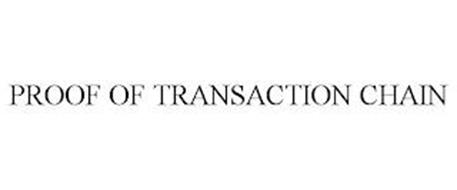 PROOF OF TRANSACTION CHAIN
