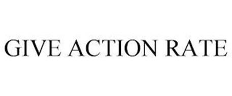 GIVE ACTION RATE
