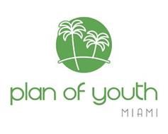 PLAN OF YOUTH MIAMI