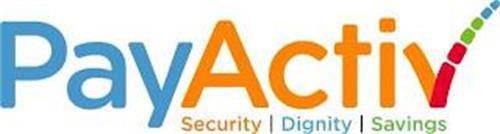 PAYACTIV SECURITY DIGNITY SAVINGS