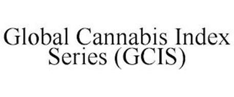 GLOBAL CANNABIS INDEX SERIES (GCIS)