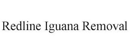 REDLINE IGUANA REMOVAL