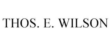 THOS. E. WILSON