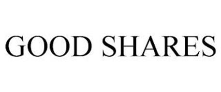 GOOD SHARES
