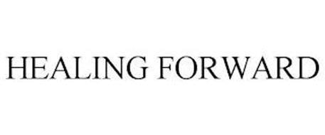 HEALING FORWARD