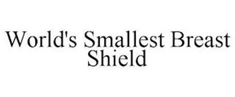 WORLD'S SMALLEST BREAST SHIELD