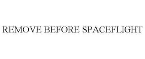 REMOVE BEFORE SPACEFLIGHT