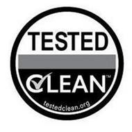 TESTED CLEAN TESTEDCLEAN.ORG