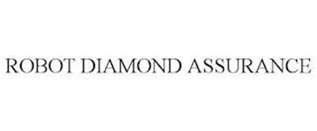 ROBOT DIAMOND ASSURANCE