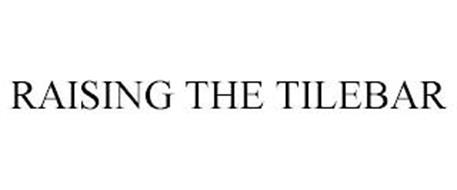 RAISING THE TILEBAR