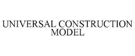 UNIVERSAL CONSTRUCTION MODEL