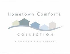 HOMETOWN COMFORTS COLLECTION A FURNITURE FIRST COMPANY