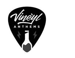 VINE'YL ANTHEMS