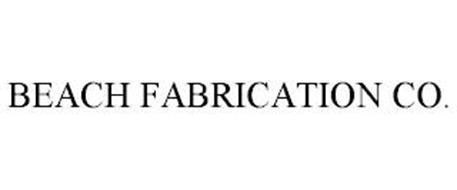 BEACH FABRICATION CO.