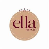 ELLA FRESH