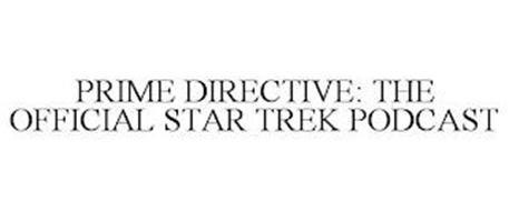 PRIME DIRECTIVE: THE OFFICIAL STAR TREKPODCAST