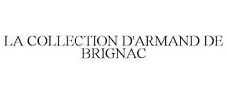 LA COLLECTION D'ARMAND DE BRIGNAC