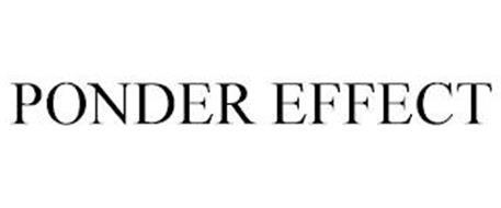 PONDER EFFECT