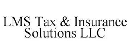 LMS TAX & INSURANCE SOLUTIONS LLC