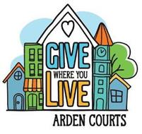 GIVE WHERE YOU LIVE ARDEN COURTS