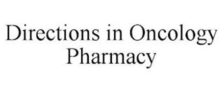 DIRECTIONS IN ONCOLOGY PHARMACY