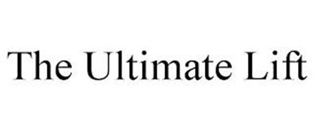 THE ULTIMATE LIFT