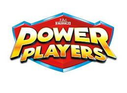 ZAG HEROEZ POWER PLAYERS