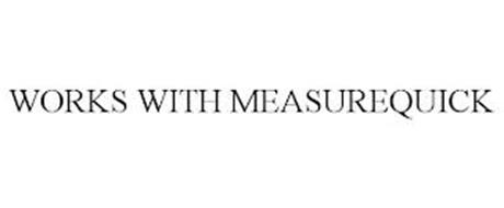 WORKS WITH MEASUREQUICK