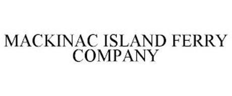 MACKINAC ISLAND FERRY COMPANY