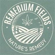 REMEDIUM FIELDS NATURE'S REMEDY