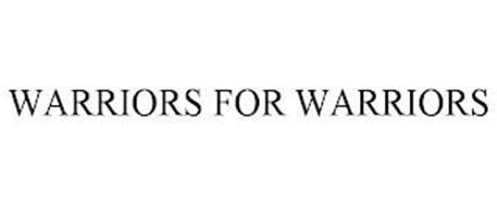WARRIORS FOR WARRIORS