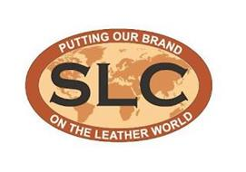 SLC PUTTING OUR BRAND ON THE LEATHER WORLD