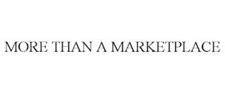 MORE THAN A MARKETPLACE