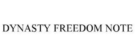 DYNASTY FREEDOM NOTE
