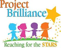 PROJECT BRILLIANCE REACHING FOR THE STARS