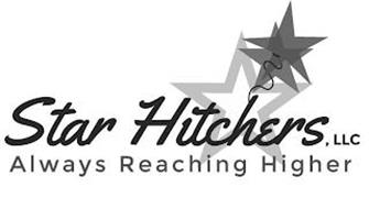 STAR HITCHERS, LLC ALWAYS REACHING HIGHER