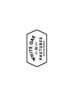 WHITE OAK PASTURES EST. 1866 BLUFFTON, GEORGIA