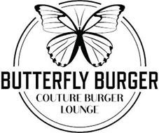 BUTTERFLY BURGER COUTURE BURGER LOUNGE