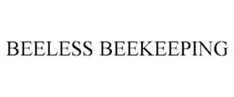 BEELESS BEEKEEPING