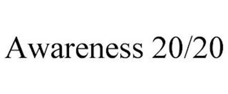AWARENESS 20/20